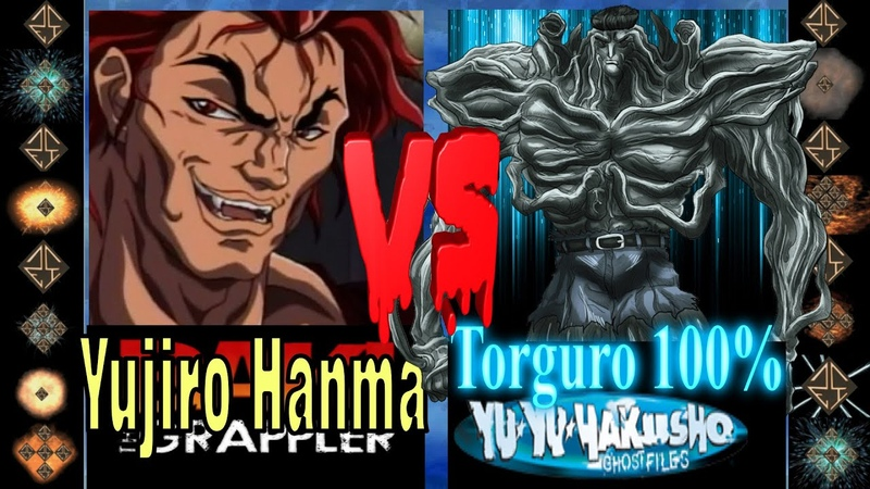 Yujiro Hanma Baki the Grappler vs Torguro 100% Yu Yu Hakusho Ultimate Mugen Fight 2016