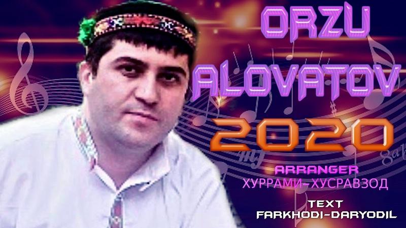 ОРЗУ АЛОВАТОВ***2020 ЦА САМ ТА МИС ЧУДО ХАТАР