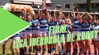 Final Liga Iberdrola de Rugby 2020/2021 -  Resumen Majadahonda v Cisneros